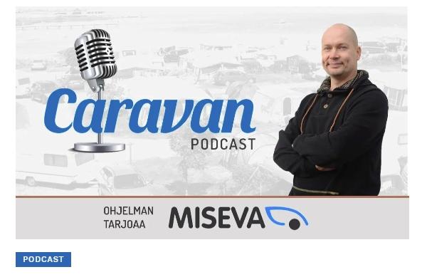 Caravan Podcast: Toista vuotta tienpäällä – maailman ypäri voi matkata ajamallakin